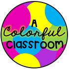 A Colorful Classroom
