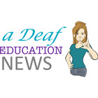 A Deaf Education News