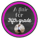 A Flair for Fifth Grade