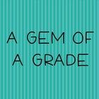 A Gem of a Grade