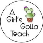 A Girl's Gotta Teach