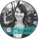 A Joyful World of Learning by Cari Marie