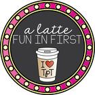 A Latte Fun in First