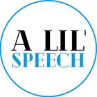 A Lil' Speech