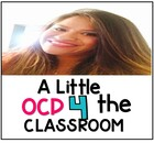 A Little OCD 4 the Classroom