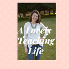 A Lovely Teaching Life