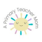 A Primary Teacher Mom