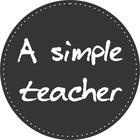 A Simple Teacher