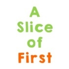 A Slice of First