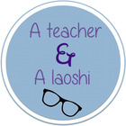 A Teacher and A Laoshi