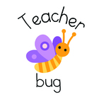 A Teacher Bug