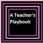 A Teacher's Playbook