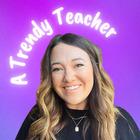 A Trendy Teacher