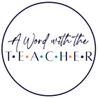 A Word with the Teacher