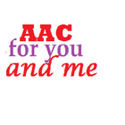 AAC For You and Me