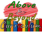 ABC - Above and Beyond Curriculum