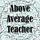 Above Average Teacher