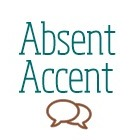 Absent Accent