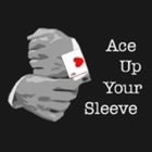 Ace Up Your Sleeve