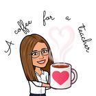 Acoffeeforateacher