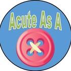 Acute as a Button