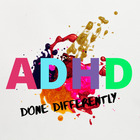 ADHD Done Differently