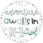 Adventure Awaits in K-1
