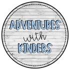 Adventures with Kinders