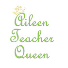 Aileen Teacher Queen