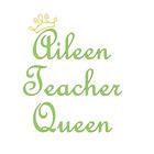 Aileen Teacher Queen