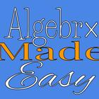 Algebra Made Easy
