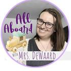 All Aboard with Mrs DeWaard