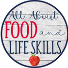 All About Food and Life Skills