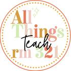 All Things Teach Rm 321