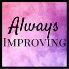 Always Improving