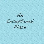 An Exceptional Place