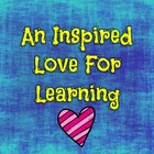 An Inspired Love For Learning