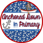 Anchored Down in Primary
