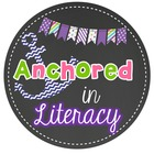 Anchored In Literacy