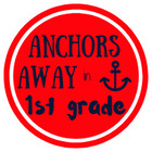 Anchors Away in First Grade