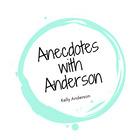 Anecdotes with Anderson
