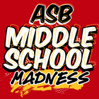 ASB Middle School Madness
