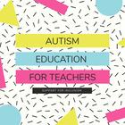 Autism Education For Teachers