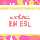 Aventuras en ESL