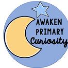 Awaken Primary Curiosity