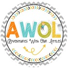 AWOL Adventures With Our Littles