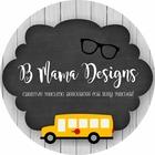 B Mama Designs