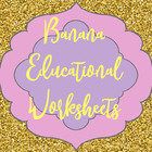 Banana Educational Worksheets