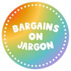 Bargains on Jargon