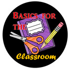 Basics for the Classroom